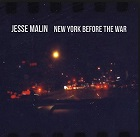 Jesse Malin: New York before the war