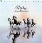 Bob Seger & The Silver Bullet Band: Against The Wind