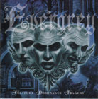 Evergrey:Solitude * Dominance * Tragedy