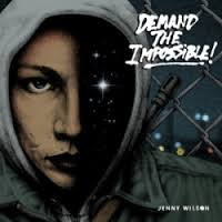 Jenny Wilson:demand the impossible