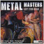 VA:Metal Masters • Left For Dead