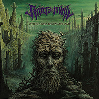 Rivers Of Nihil:Where Owls Know My Name