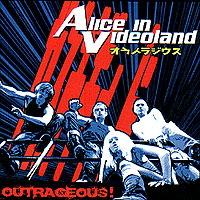 cd: Alice in Videoland: Outrageous