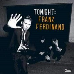 Franz Ferdinand: Tonight: Franz Ferdinand + Blood (the Tonight Dub Versions)