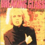 Hazel O'connor: Breaking Glass