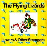 Flying Lizards:Lovers & Other Strangers