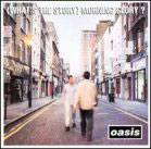 Oasis: (What´s the story) Morning glory?
