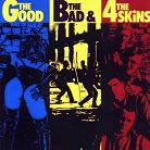 lp: 4-SKINS: The Good The Bad & The 4 Skins