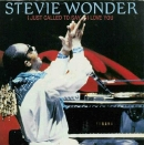 Stevie Wonder:I just called to say I love you