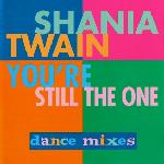 Shania Twain:You're still the one