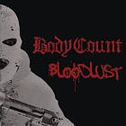 Body count: Bloodlust