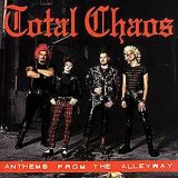 Total Chaos: Anthems From The Alleyway