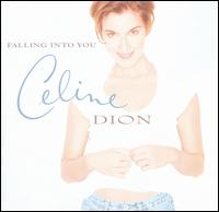 Celine Dion:Falling into you