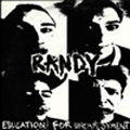 Randy:Education For Unemployment