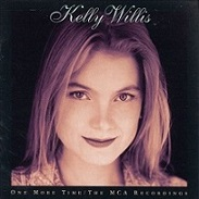 Kelly Willis:One More Time: The MCA Recordings