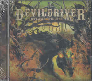 DevilDriver:Outlaws 'Til The End, Vol. 1
