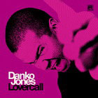 Danko Jones:Lovercall