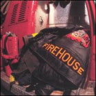 Firehouse: Hold Your Fire