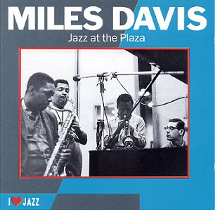 Miles Davis: Jazz at the Plaza