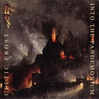 Celtic Frost:Into the pandemonium