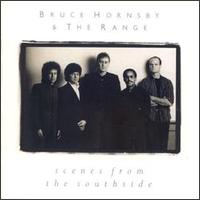 Bruce Hornsby & the Range: Scenes from the Southside
