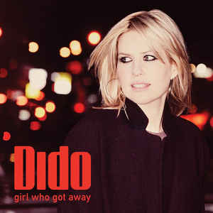 Dido:Girl Who Got Away