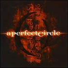 A Perfect Circle:Mer de noms