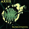 Axxis:matters of survival