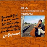 Lee Hazlewood:trouble is a lonesome town