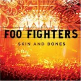 Foo Fighters:Skin And Bones