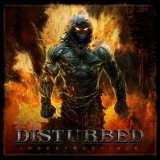 Disturbed:Indestructible