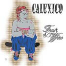 Calexico:Feast of Wire