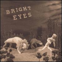 Bright eyes:There is No Beginning to the Story