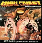Jello biafra:High Priest Of Harmful Matter