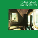 Nick Drake:Five Leaves Left