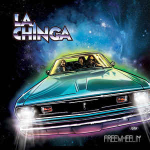 La Chinga:Freewheelin'