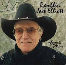 Ramblin' Jack Elliott: Friends of Mine