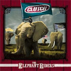 Clutch:The Elephant Riders