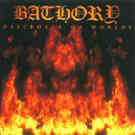 Bathory:Destroyer Of Worlds