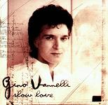 Gino Vannelli:Slow Love