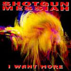 Shotgun Messiah: I want more