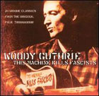 Woody Guthrie:This machine kills fascists