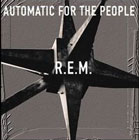 R.E.M.:Automatic for the people