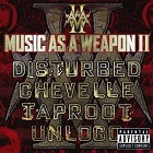 Disturbed:music as a weapon II
