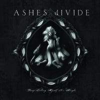 cd: Ashes divide: Keep telling myself it's alright