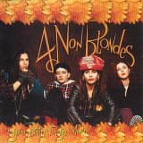 cd: 4 NON BLONDES: Bigger, Better, Faster, More!