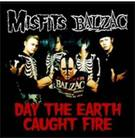 Misfits/Balzac: Day The Earth Caught Fire