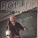 Henry Rollins:Big Ugly Mouth