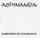 cd: Abhinanda: Darkness Of Ignorance