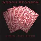 cd: Aaron Pearson : Ridin' the River